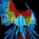 Friendly Fires: Pala