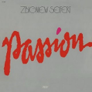 Zbigniew Seifert: Passion